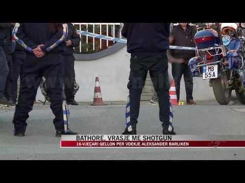 Vritet 38-vjeçari në Bathore, qëllohet me shotgun - News, Lajme - Vizion Plus