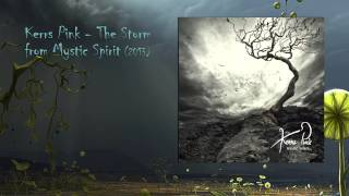 Kerrs Pink - Mystic Spirit - The Storm (HD)