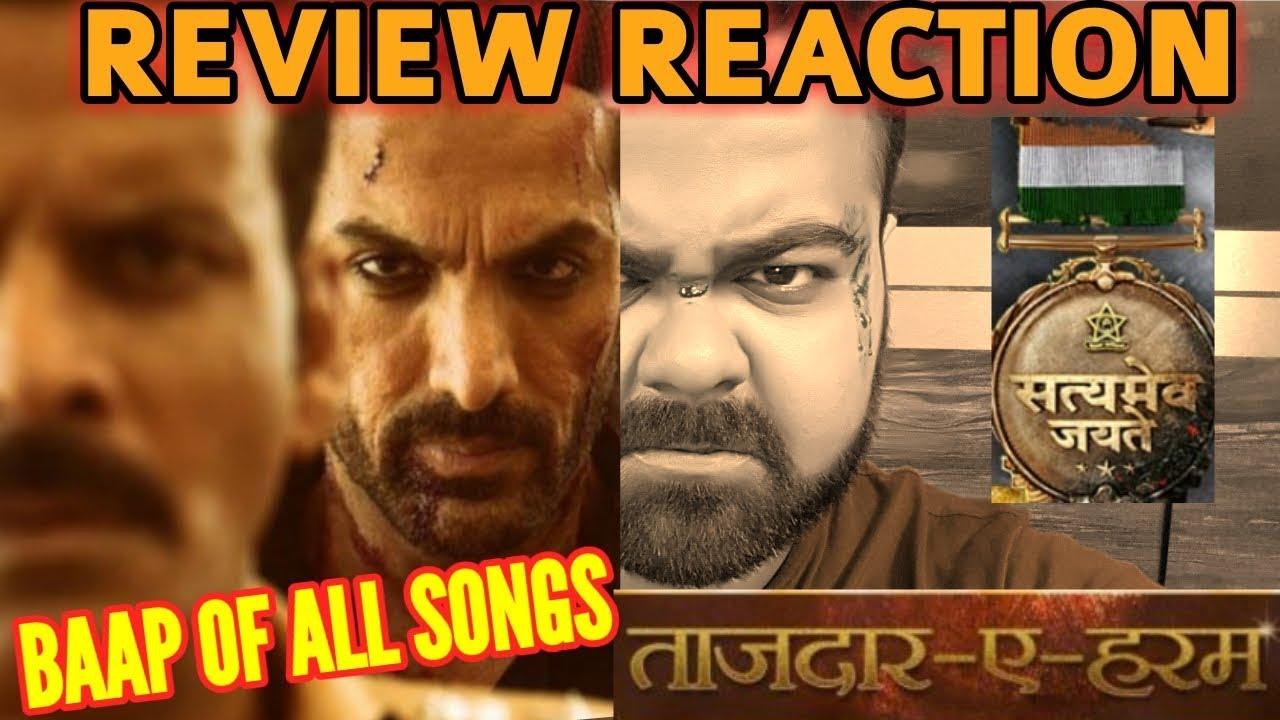Tajdar E Haram Song | Satyameva Jayate | Review | Reaction