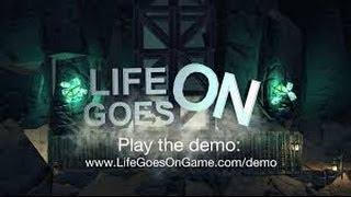 Обзор Life Goes On
