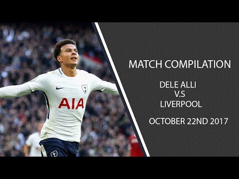 Dele Alli vs Liverpool- 22/10/17 (HD)