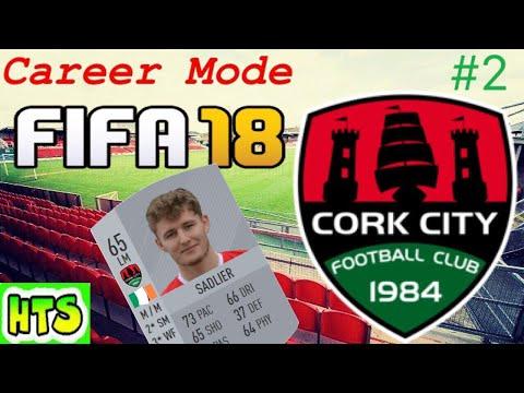 FIFA 18 - Cork City Career Mode - #2 Mr. Sandcastles