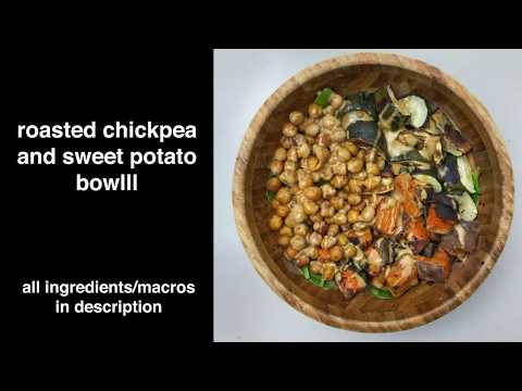roasted chickpea and sweet potato bowl (forgot to add music haha)