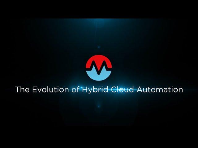 The Evolution of Hybrid Cloud Automation - Webinar