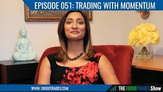 Episode 051: Trading With A Momentum Trading Strategy