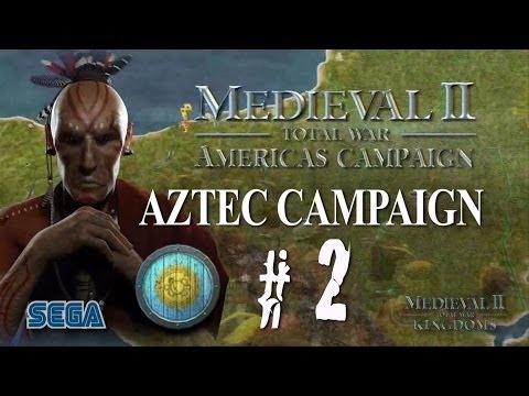 Medieval II: Kingdoms - Americas Campaign - Aztec Part 2