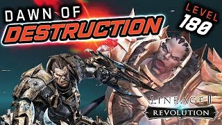 DAWN of DESTRUCTION is HERE! Start at Level 180 in Lineage 2 Revolution!