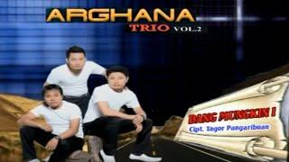 Arghana Trio - Dang Mungkin I