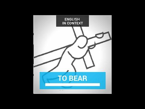 bear - bore - borne / born