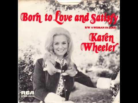 "Karen Wheeler ""Born To Love And Satisfy"""