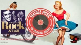 Bill Haley - Rock Around the Clock - Remastered
