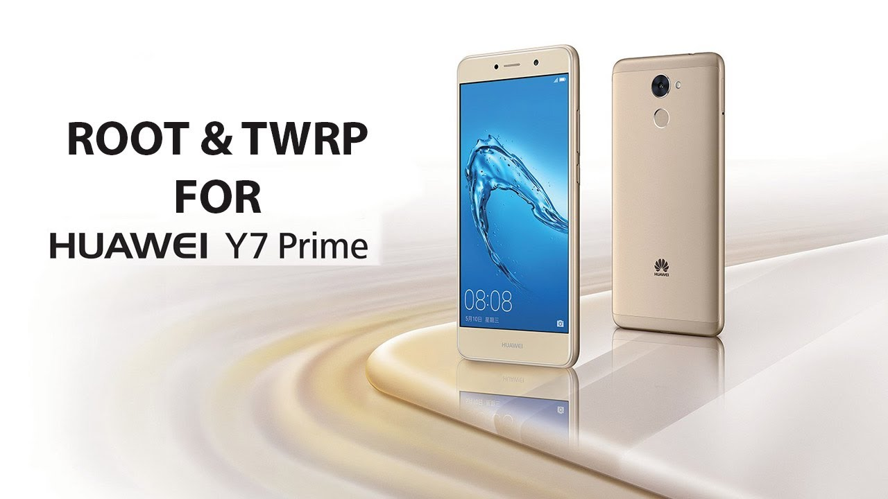How to Install TWRP Recovery & Root Huawei Y7 & Huawei Y7 Prime