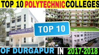 Top 10 Diploma colleges in Durgapur  | Best diploma colleges in West Bengal | Polytechnic colleges