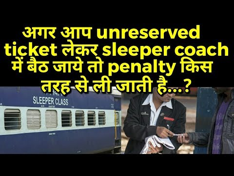 Penalty rule for unreserved ticket in sleeper coach