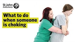 What To Do When Someone Is Choking - First Aid Training - St John Ambulance