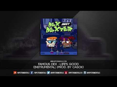 Famous Dex - Life's Good [Instrumental] (Prod. By Casok) + DL via @Hipstrumentals