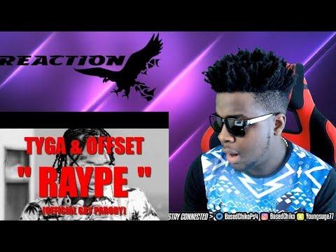 Tyga - Raype Ft. Offset ( GAY REMIX PARODY OF TASTE) | REACTION