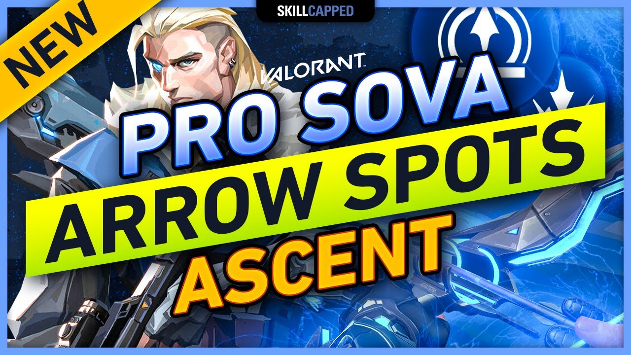 Best PRO Sova ARROW SPOTS on ASCENT (Recon Bolts & Shock Darts)!