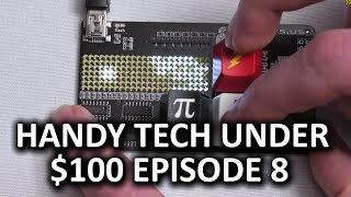 Handy Tech Under $100 Episode 8 - Just Plain Cool Stuff