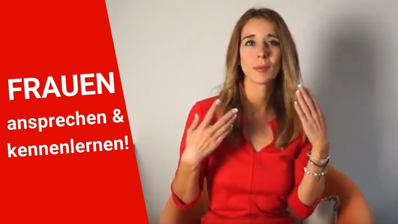 Frauen Kennenlernen Youtube