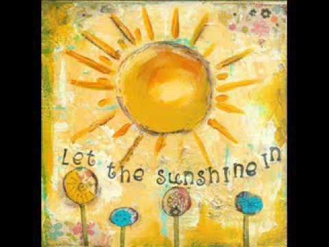 Let The Sunshine In (Original Song)