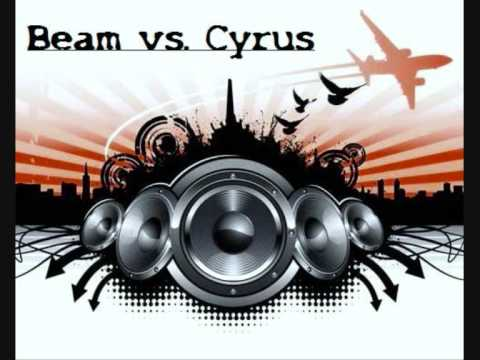 Beam Vs. Cyrus - U Can't Touch This (Radio Mix)