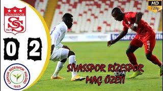 Sivasspor 0 - 2  Ç.Rizespor Maç Özeti - 26.10.2020