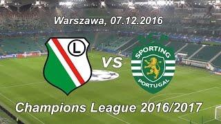 07.12.2016 ● Legia - Sporting 1:0 ● skrót z trybun ● Highlights ● Champions League 2016/2017
