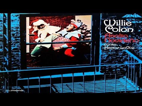 Aires De Navidad - WILLIE COLON (CANTA HECTOR LAVOE - ALBUM: ASALTO NAVIDEÑO VOL 1 - FANIA 1,970)