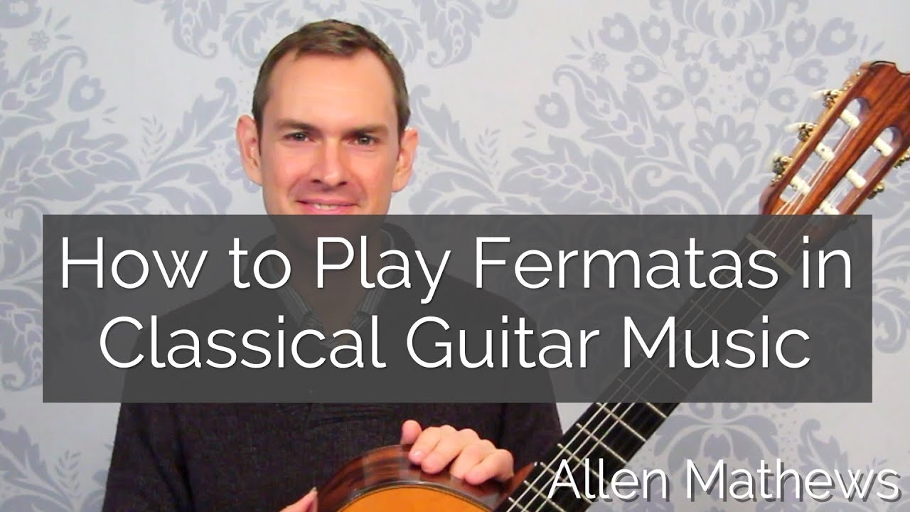 The Fermata: How to Play Beautiful Fermatas in Classical
