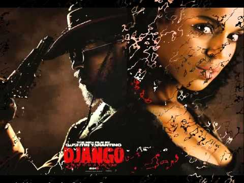 Django Unchained  Theme Song (HQ) With Lyrics