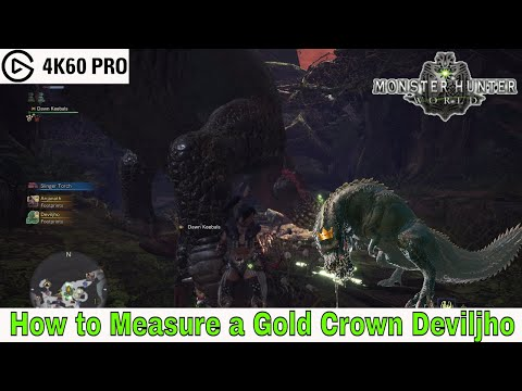 Monster Hunter: World - How to Measure a Gold Crown Deviljho