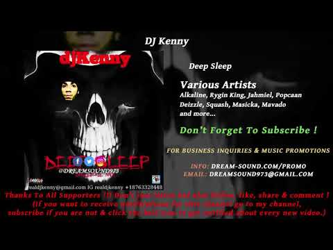 DJ Kenny - Deep Sleep (Dancehall Mixtape 2018)