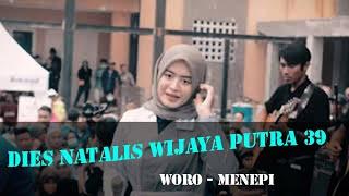 Woro Widowati - Menepi (Dies Natalis Wijaya Putra ke-39)