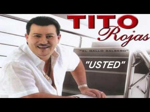 USTED (LETRA) - TITO ROJAS