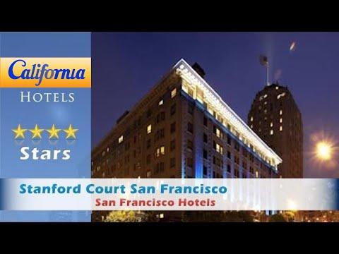 Stanford Court San Francisco, San Francisco Hotels - California