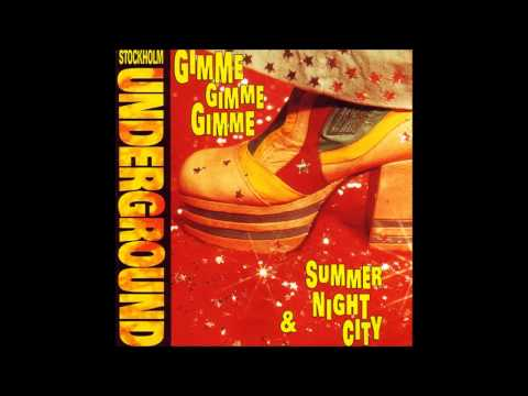 Stockholm Underground - Gimme Gimme Gimme (A Man After Midnight) (Radio Edit) (1992)