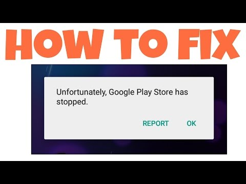 Fix-Unfortunately Google Play Store Has Stopped