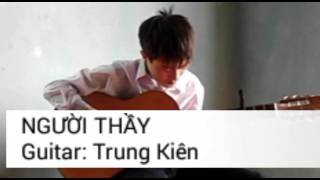 Người thầy |Guitar Trung Kiên|