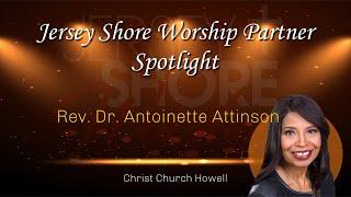 Rev. Dr. Antoinette Attinson of Christ Church Spotlight Interview