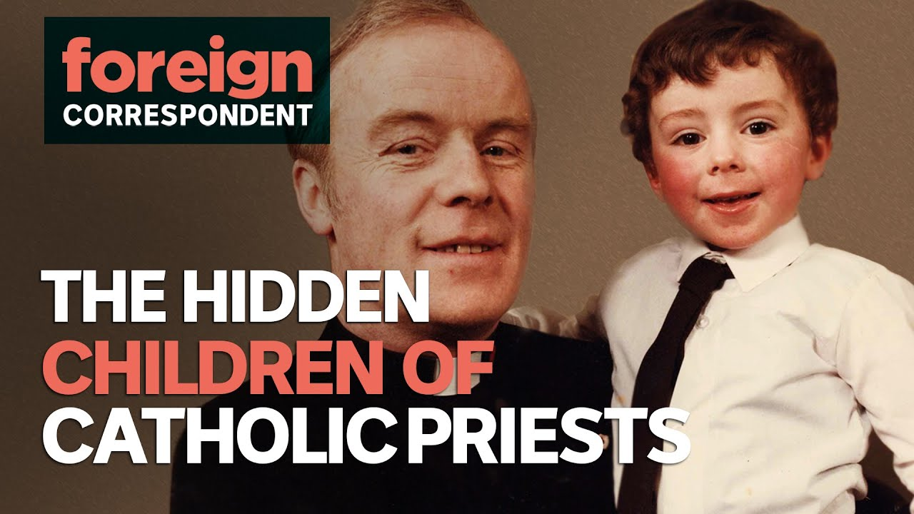 The Hidden Children of the Catholic Church | Foreign Correspondent
