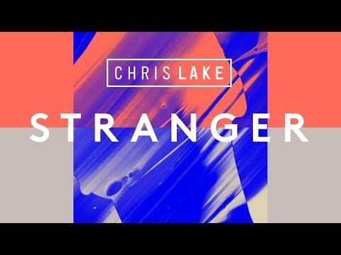 Chris Lake - Stranger (Cover Art)