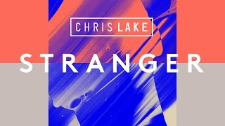 Chris Lake - Stranger (Cover Art)