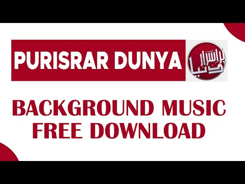 Purisrar Dunya Background Music Free download | Urdu Discovery Background Music