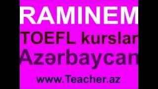RAMINEM ingilis dili kurslar - TOEFL - IELTS - SAT - Baki Azərbaycan ingilis dili kurslar baki(RAMINEM ingilis dili kurslar - TOEFL - IELTS - SAT - Baki Azərbaycan - ingilis dili kurslar - kurslar baki., 2013-09-16T14:59:26.000Z)