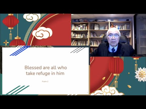 2021-02-21 Elder Sam Cheung - Blessed Are All Who Take Refuge in Him