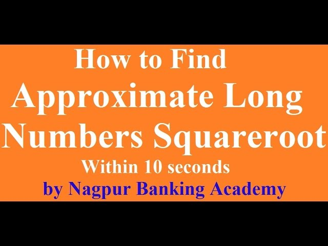 How To Find Approximate Long Number Square root [Bank PO/SSC/Railway/NICL] in Hindi