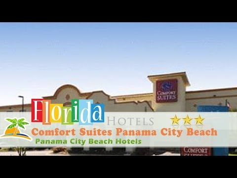 Comfort Suites Panama City Beach - Panama City Beach Hotels, Florida
