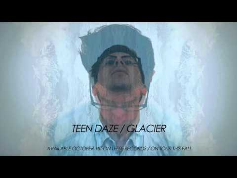 "Teen Daze - Ice On The Windowsill (from the new LP, ""Glacier"")"