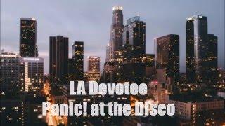 LA Devotee-Panic! at the Disco